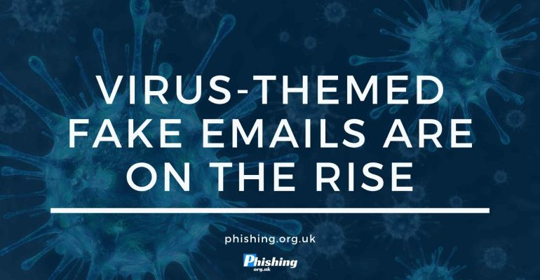 Virus-Themed Fake Emails Are On the Rise