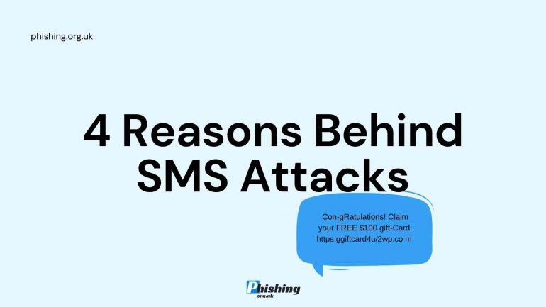 4 Reasons Behind SMS Attacks