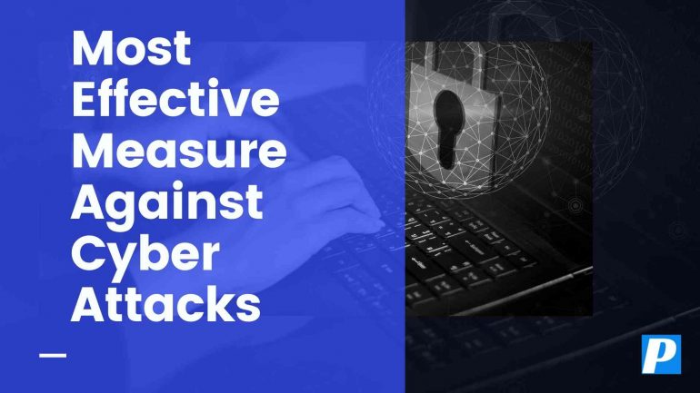 Most Effective Measure Against Cyber Attacks