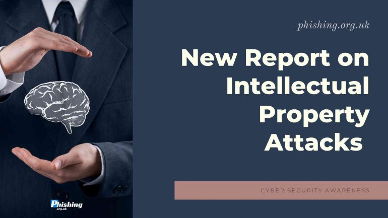 New Report on Intellectual Property Attacks