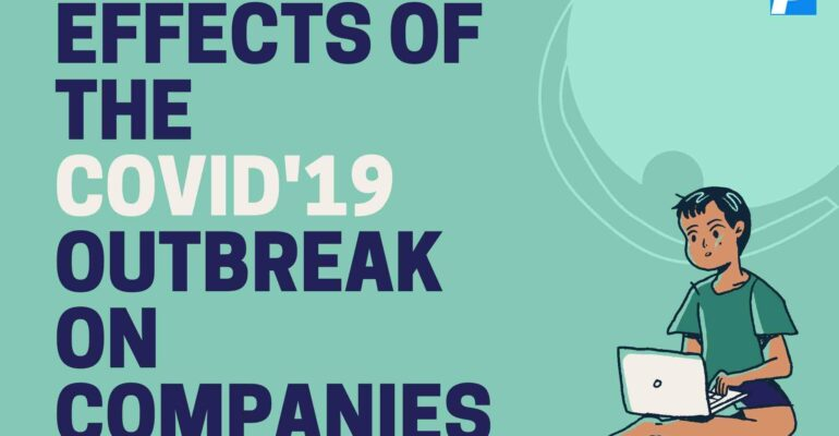 Effects of the COVID'19 Outbreak on Companies