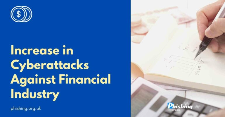 Increase in Cyberattacks Against Financial Industry