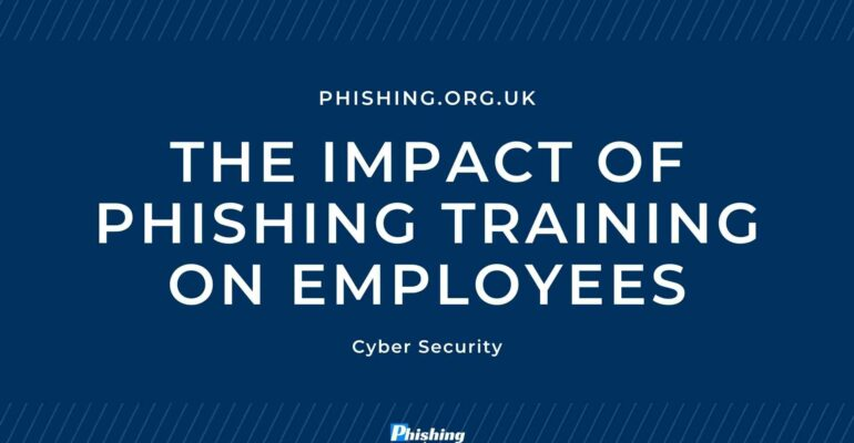 The Impact of Phishing Training on Employees