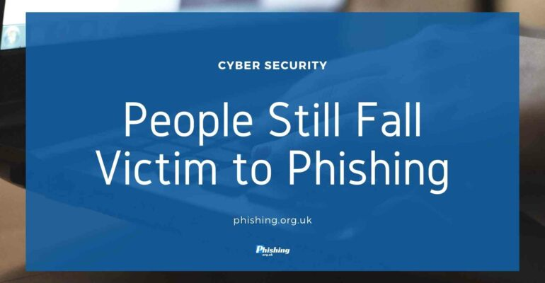 People Still Fall Victim to Phishing
