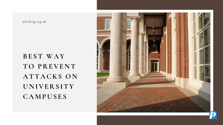 Best Way to Prevent Attacks on University Campuses