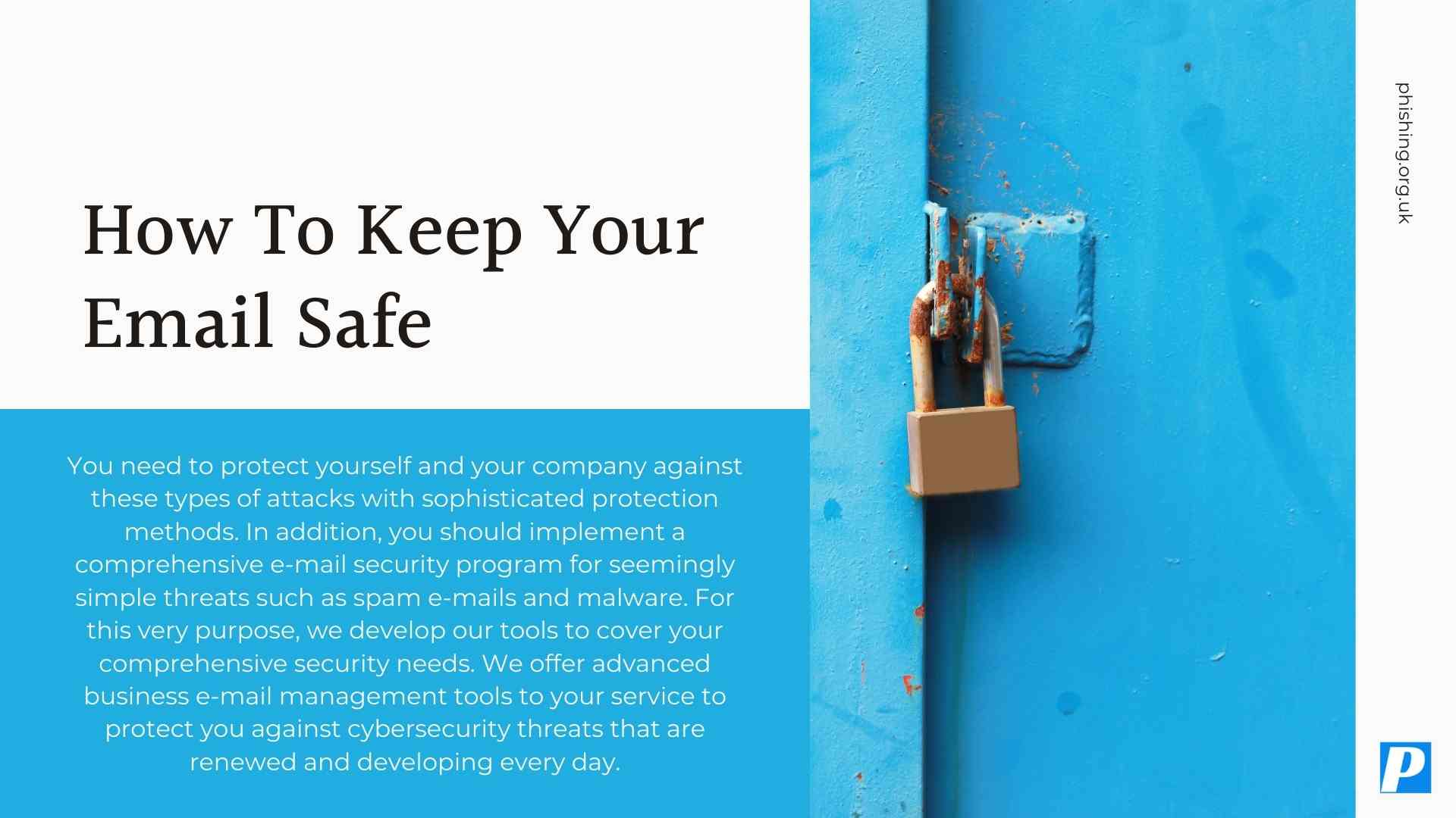 How To Keep Your Email Safe Against Increasing Attacks