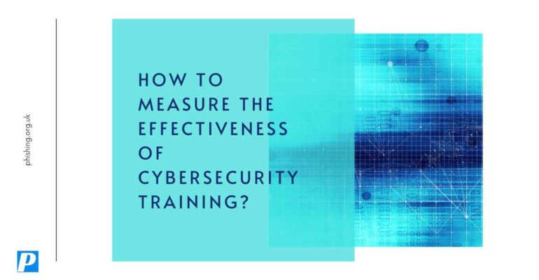 How to Measure the Effectiveness of Cybersecurity Training?