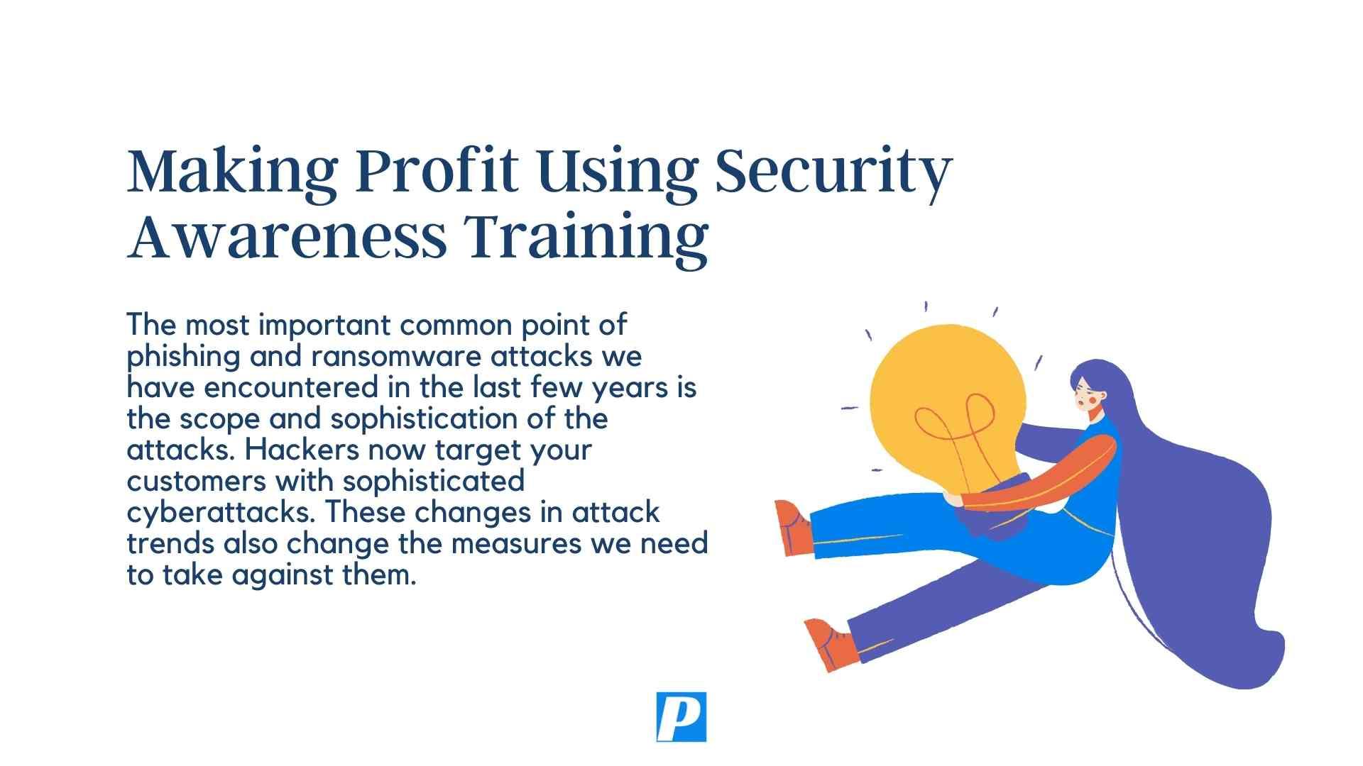 Making Profit Using Cybersecurity Training