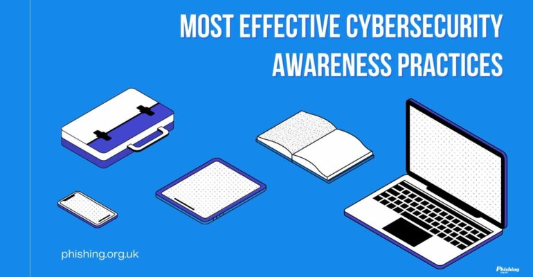 Most Effective Cybersecurity Awareness Practices