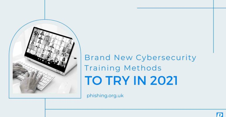 Brand New Cybersecurity Training Methods to Try in 2021