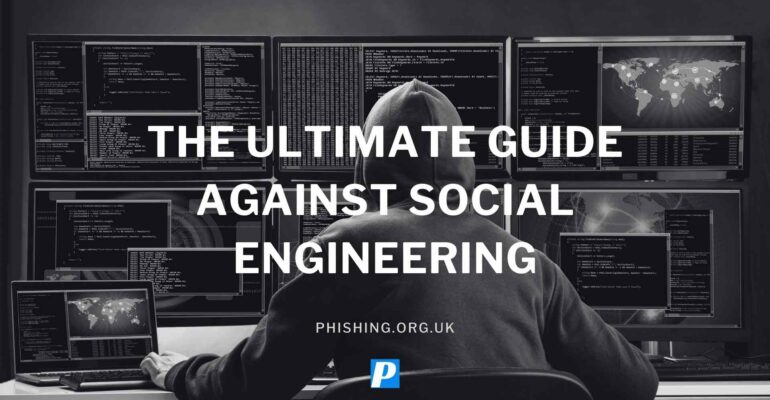The Ultimate Guide Against Social Engineering