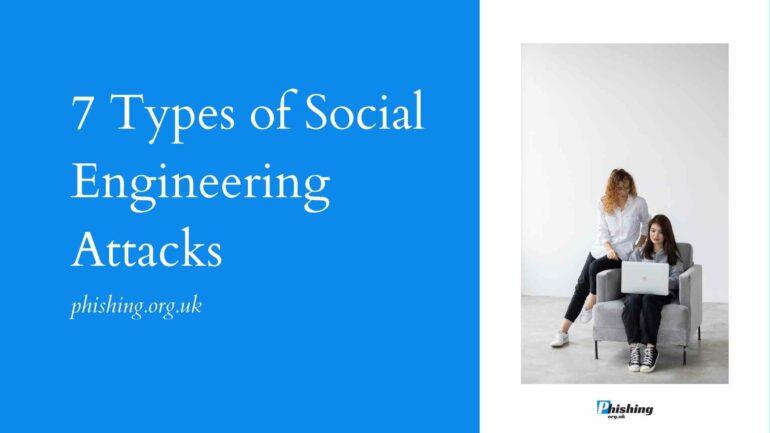 7 Types of Social Engineering Attacks